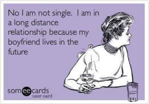 Ahhhh...the-single-life-Gotta-love..-Wicked-Funny-Stuff